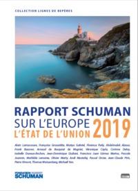 ETAT DE L'UNION 2019, RAPPORT SCHUMAN SUR L'EUROPE