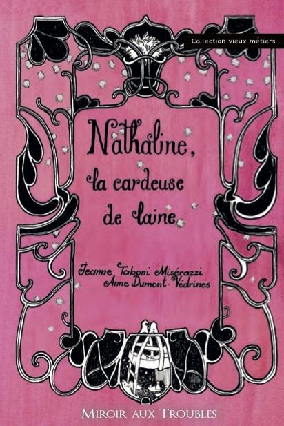 NATHALINE LA CARDEUSE DE LAINE