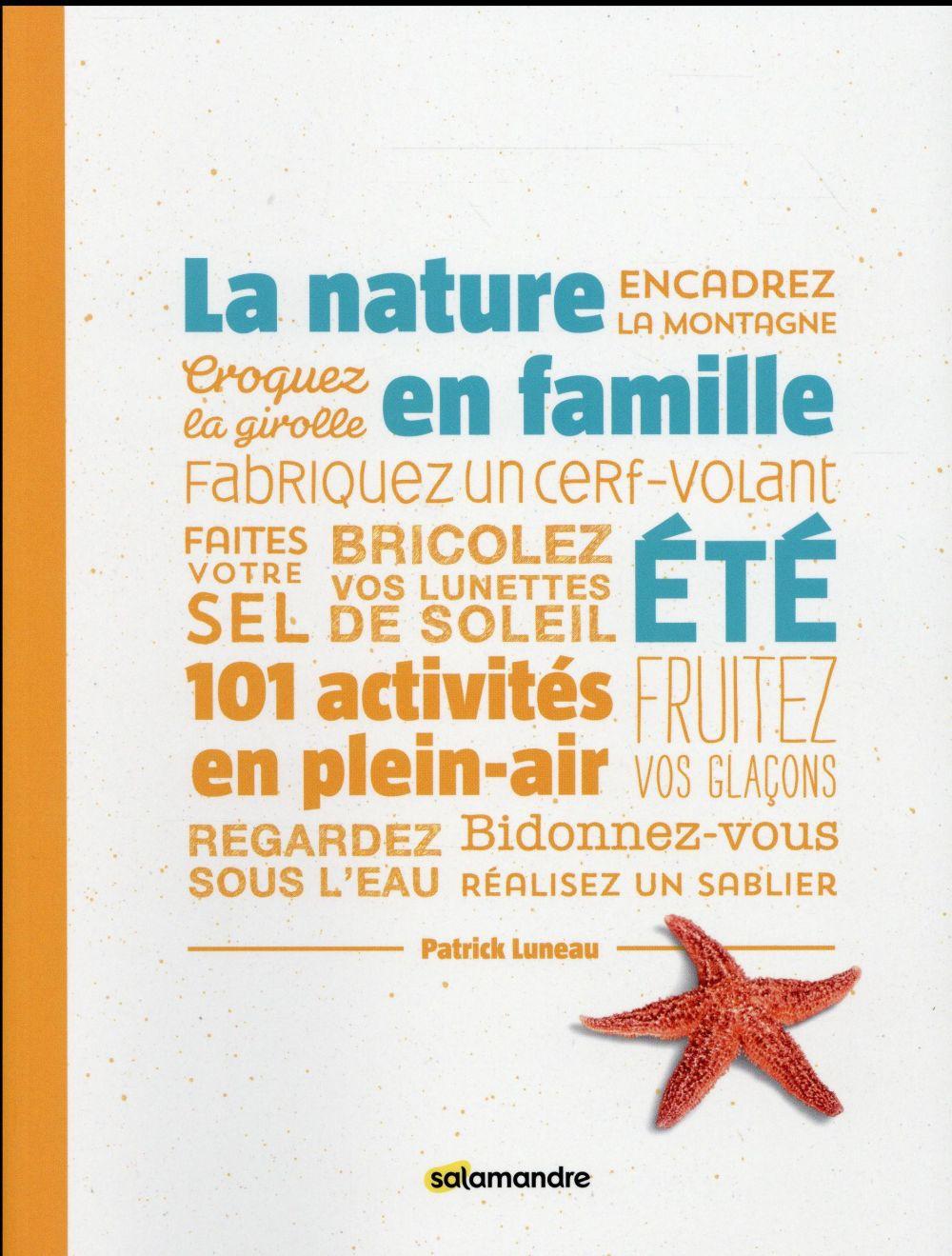 LA NATURE EN FAMILLE EN ETE