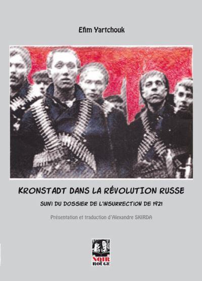 KRONSTADT DANS LA REVOLUTION RUSSE