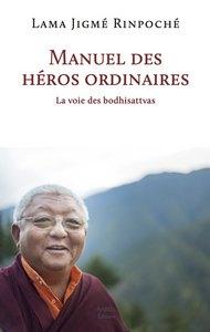 MANUEL DES HEROS ORDINAIRES