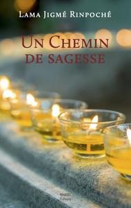 UN CHEMIN DE SAGESSE