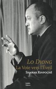LO DJONG, LA VOIE VERS L'EVEIL