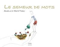 LE SEMEUR DE MOTS