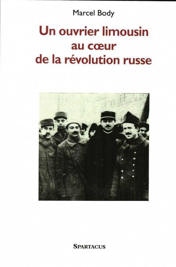 UN OUVRIER LIMOUSIN AU COEUR DE LA REVOLUTION RUSSE