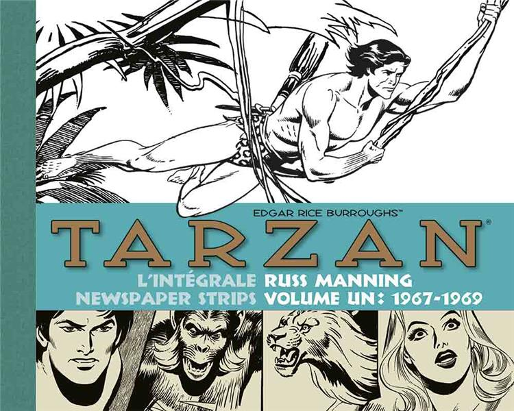 TARZAN L'INTEGRALE RUSS MANNING NEWSPAPER STRIPS VOLUME 1 1967-1969