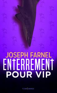 ENTERREMENT POUR VIP