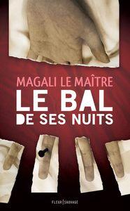 BAL DE SES NUITS (LE)