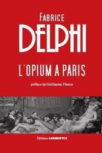 L'OPIUM A PARIS