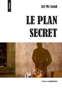 LE PLAN SECRET
