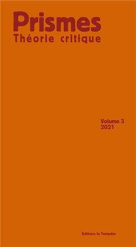 T03 - PRISMES - THEORIE CRITIQUE