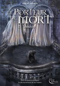 LE PORTEUR DE MORT, TOME 2