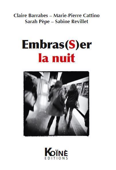 EMBRAS(S)ER LA NUIT