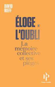 ELOGE DE L OUBLI