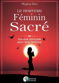 LE NOUVEAU FEMININ SACRE