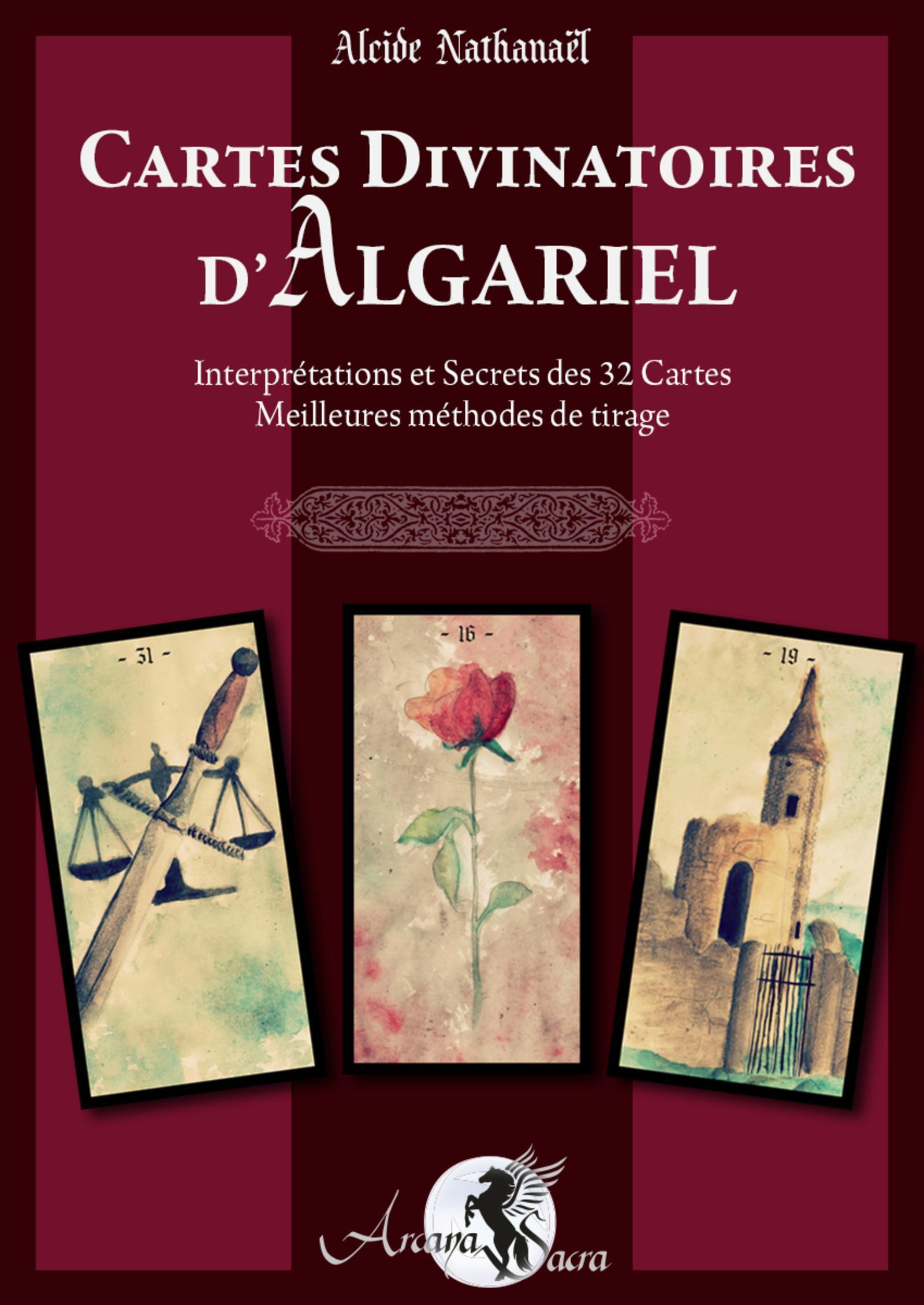 CARTES DIVINATOIRES D ALGARIEL - INTERPRETATIONS ET SECRETS DES 32 CARTES - MEILLEURES METHODES DE T