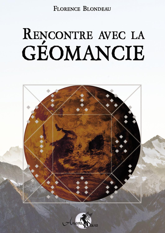 RENCONTRE AVEC LA GEOMANCIE