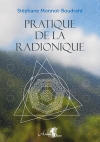 PRATIQUE DE LA RADIONIQUE