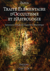 TRAITE ELEMENTAIRE D OCCULTISME  ET D ASTROLOGIE  INITIATION A L ETUDE DE L ESOT