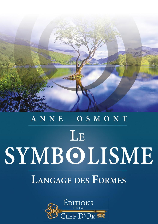LE SYMBOLISME  LANGAGE DES FORMES