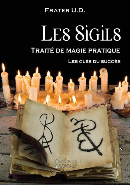 LES SIGILS  TRAITE DE MAGIE PRATIQUE - LES CLES DU SUCCES