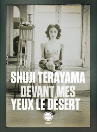 DEVANT MES YEUX LE DESERT