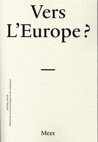 VERS L'EUROPE ?