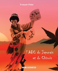 L'ABC DU JAPONAIS ET DU CHINOIS
