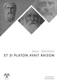 ET SI PLATON AVAIT RAISON