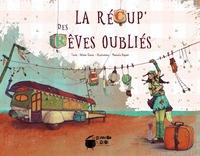 LA RECUP  DES REVES OUBLIES