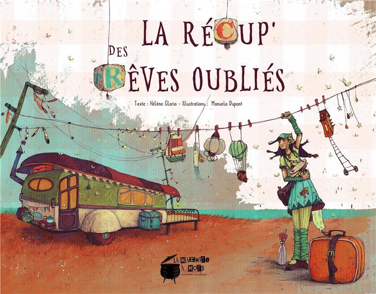 LA RECUP' DES REVES OUBLIES