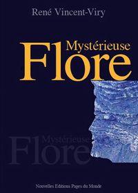 MYSTERIEUSE FLORE
