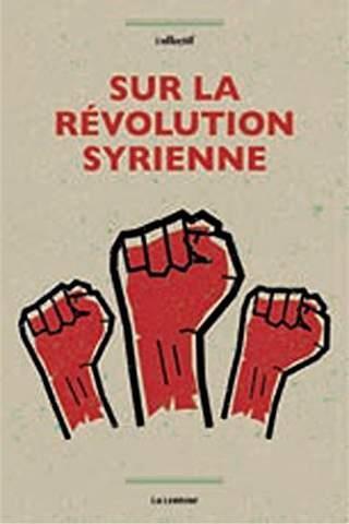 SUR LA REVOLUTION SYRIENNE