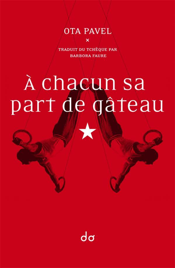 A CHACUN SA PART DE GATEAU