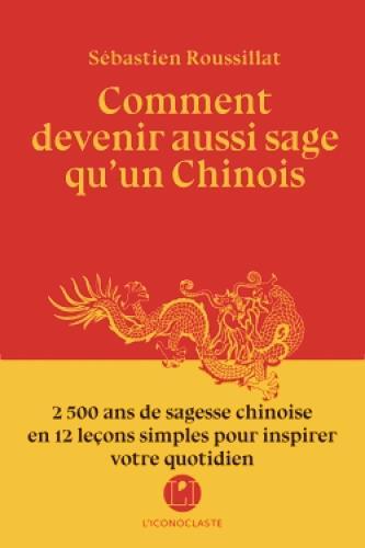 COMMENT DEVENIR AUSSI SAGE QU'UN CHINOIS?