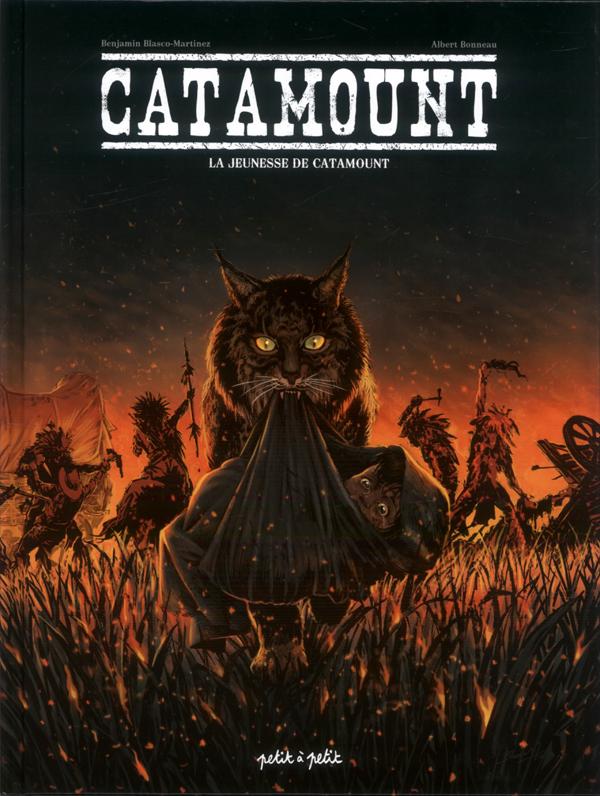CATAMOUNT T1-LA JEUNESSE DE CATAMOUNT