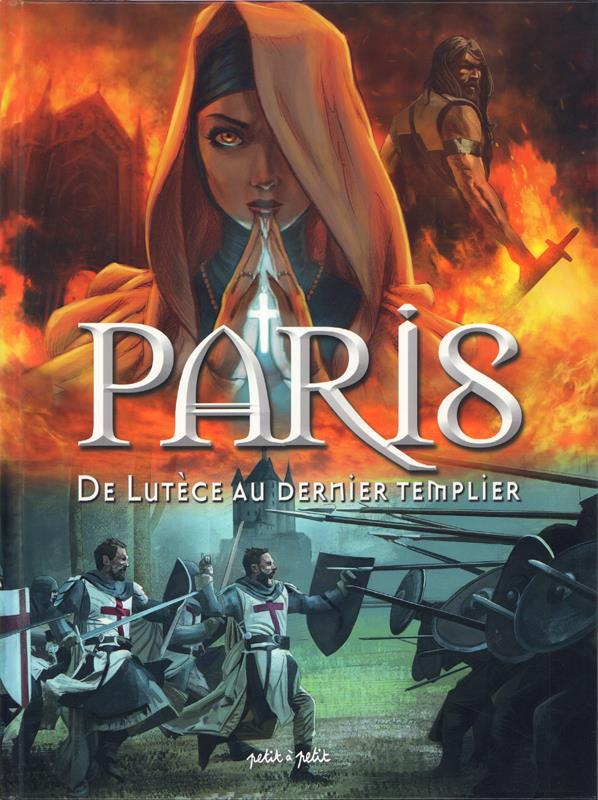 PARIS EN BD - PARIS T1 DE LUTECE AU DERNIER TEMPLIER