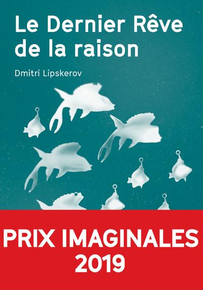 LE DERNIER REVE DE LA RAISON