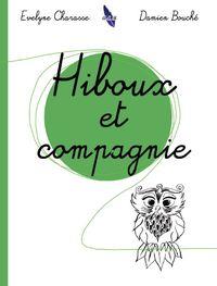 HIBOUX ET COMPAGNIE