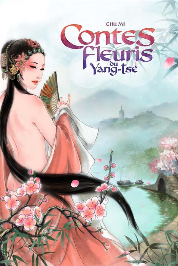 CONTES FLEURIS DU YANG TSE