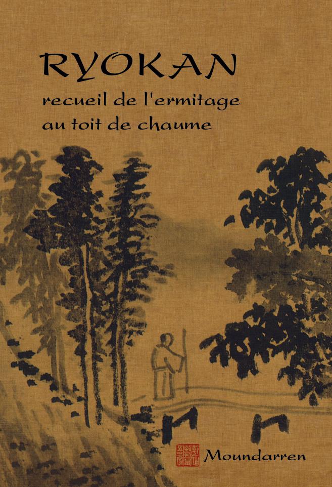 RYOKAN RECUEIL DE L'ERMITAGE AU TOIT DE CHAUME