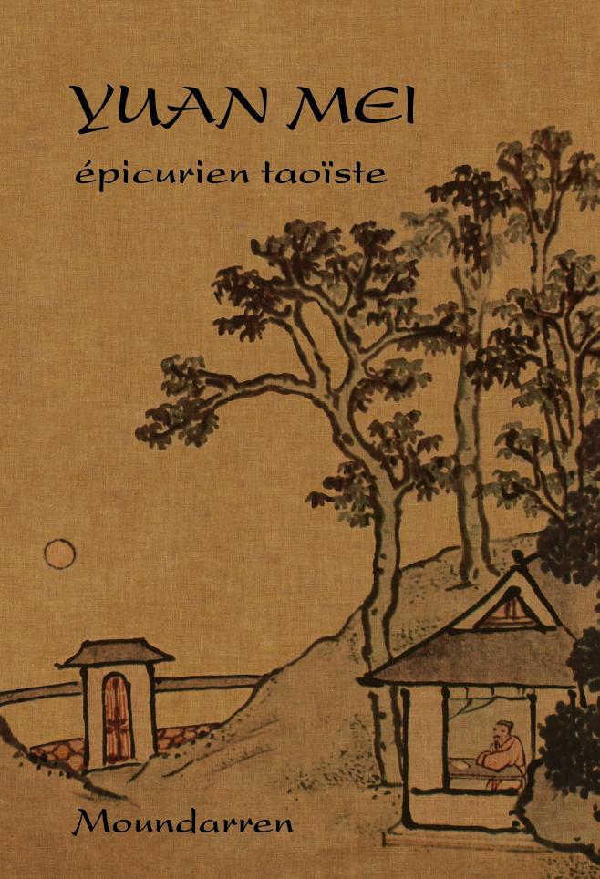YUAN MEI - EPICURIEN TAOISTE