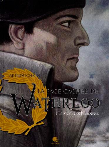 LA FACE CACHEE DE WATERLOO