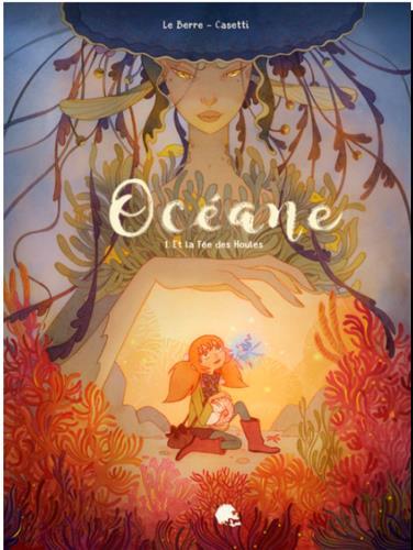 OCEANE ET LA FEE DES HOULES (T1) - MON AMIE BLEUET