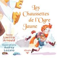 LES CHAUSSETTES DE L'OGRE JAUNE