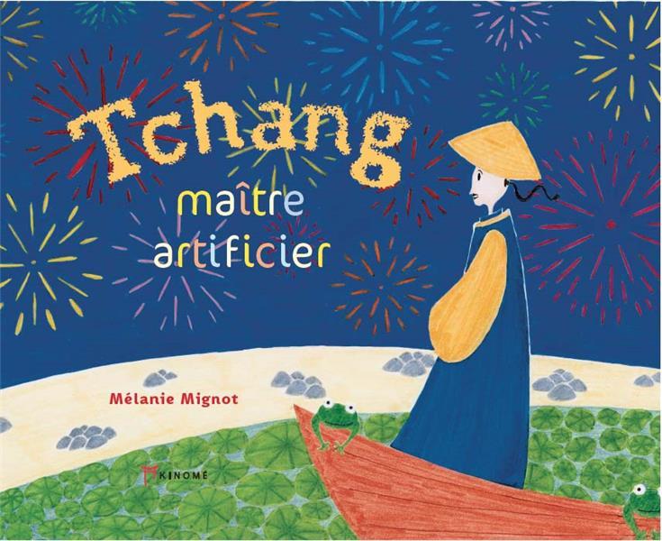 TCHANG, MAITRE ARTIFICIER