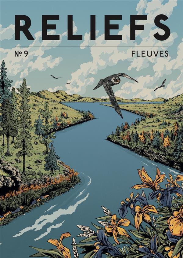 REVUE RELIEFS N 9 - FLEUVES