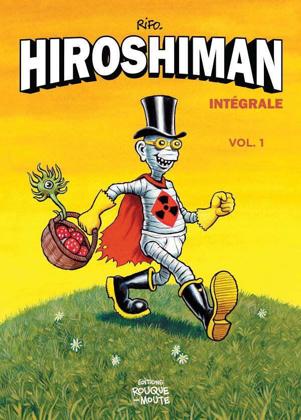 L'INTEGRALE D'HIROSHIMAN, VOL 1