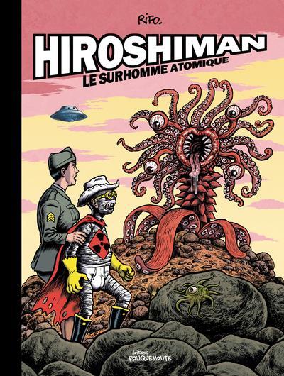 HIROSHIMAN, LE SURHOMME ATOMIQUE