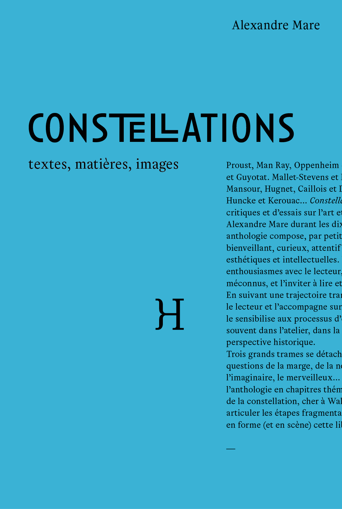 CONSTELLATIONS. TEXTES, MATIERES, IMAGES